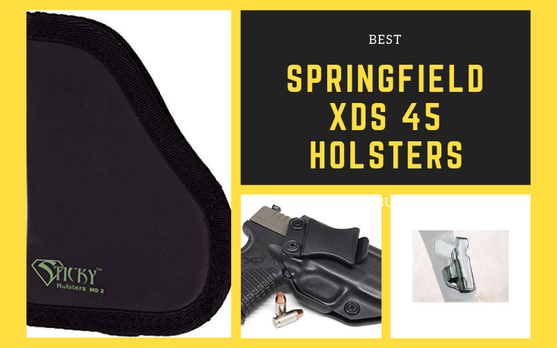 Best Springfield XDS 45 Holsters