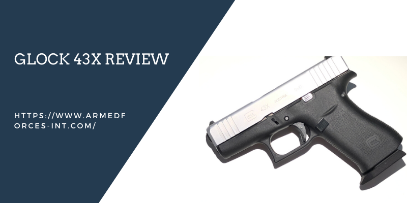 Glock 43X Review