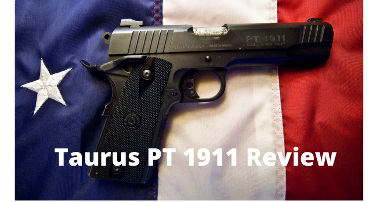 Taurus PT 1911 Review