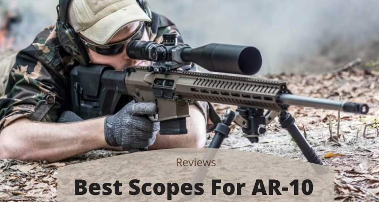 Best Scopes For AR-10